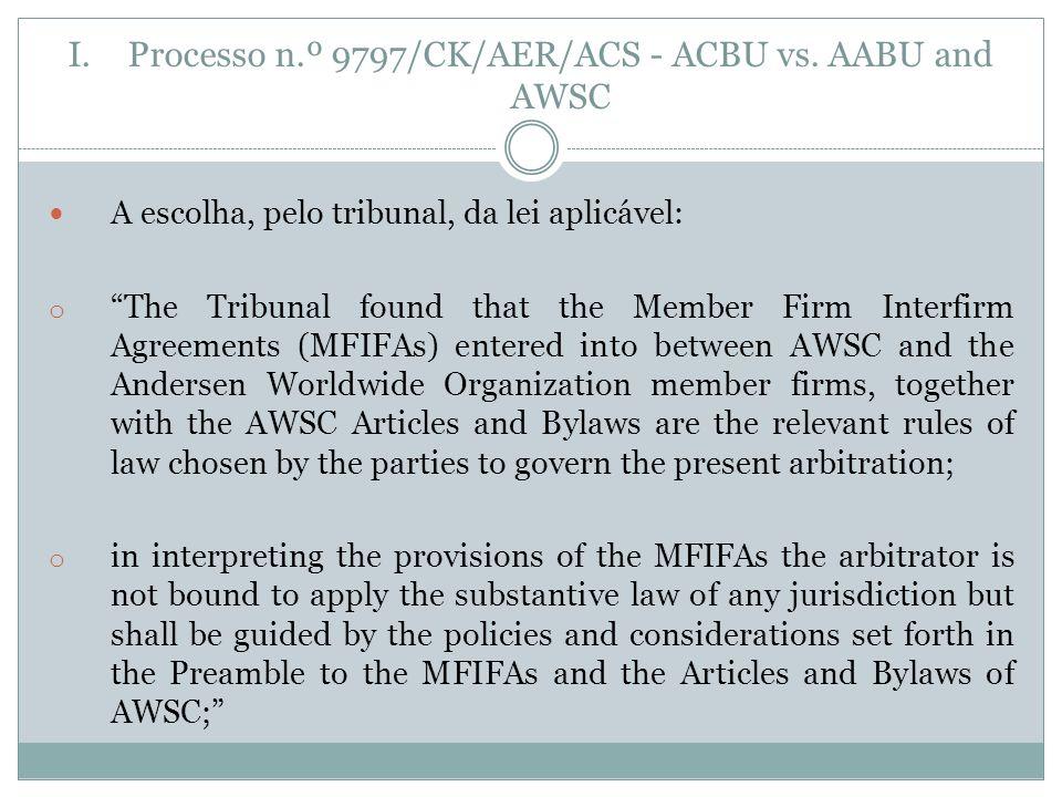 Processo n.º 9797/CK/AER/ACS - ACBU vs. AABU and AWSC