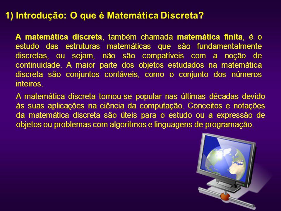 1) Introdução: O que é Matemática Discreta