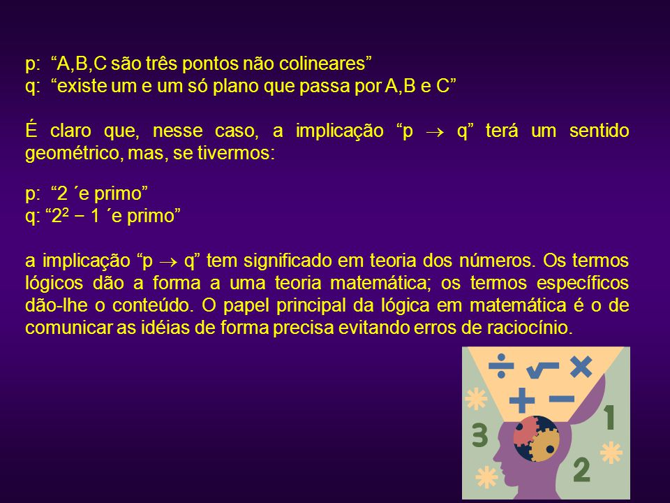 p: A,B,C são três pontos não colineares