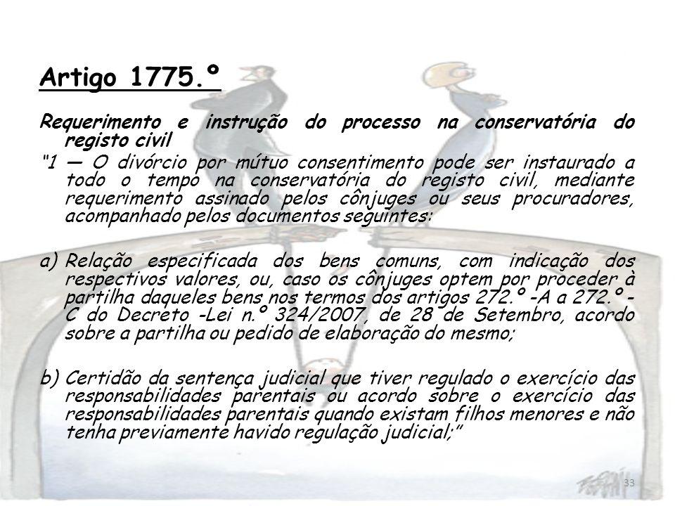 Artigo 1775.ºRequerimento e instrução do processo na conservatória do registo civil.