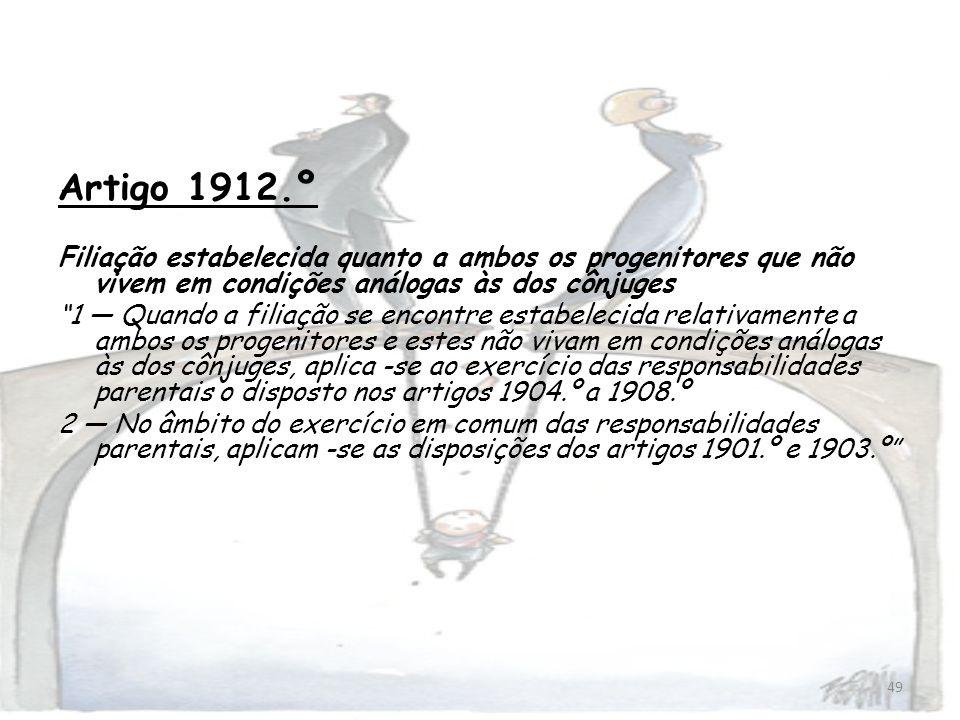 Artigo 1912.º Filiação estabelecida quanto a ambos os progenitores que não vivem em condições análogas às dos cônjuges.
