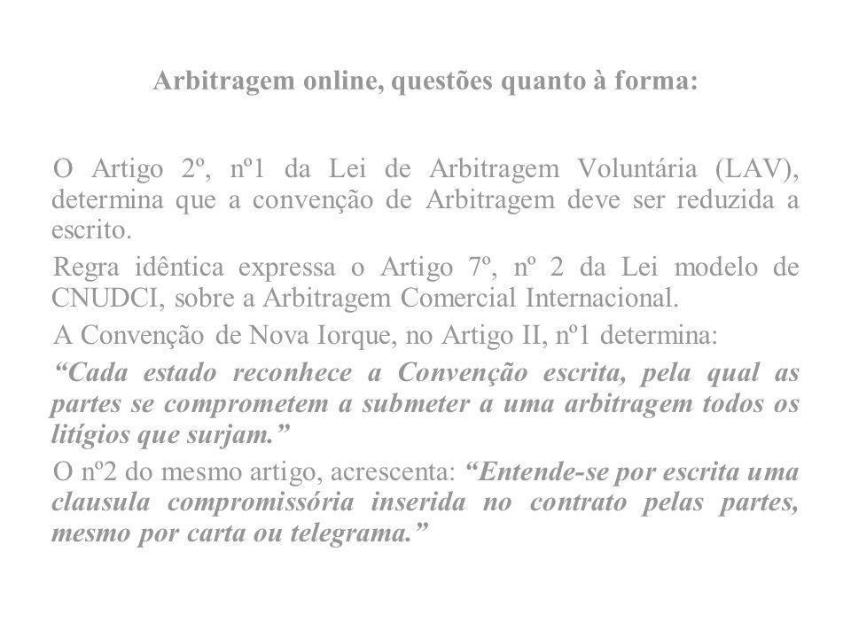 Arbitragem online, questões quanto à forma: