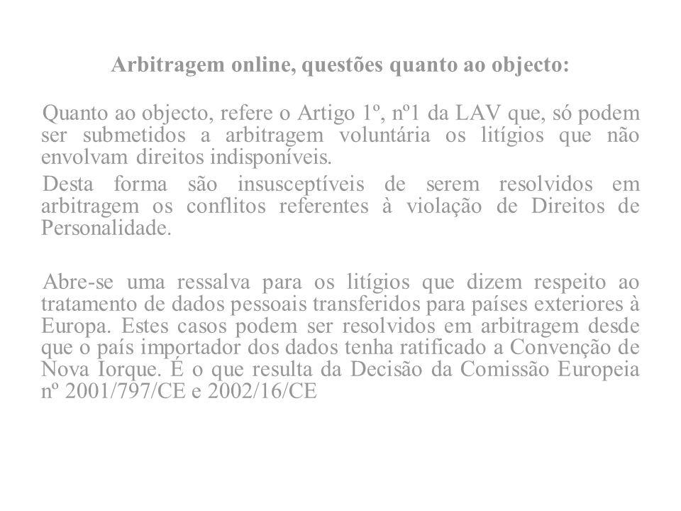 Arbitragem online, questões quanto ao objecto: