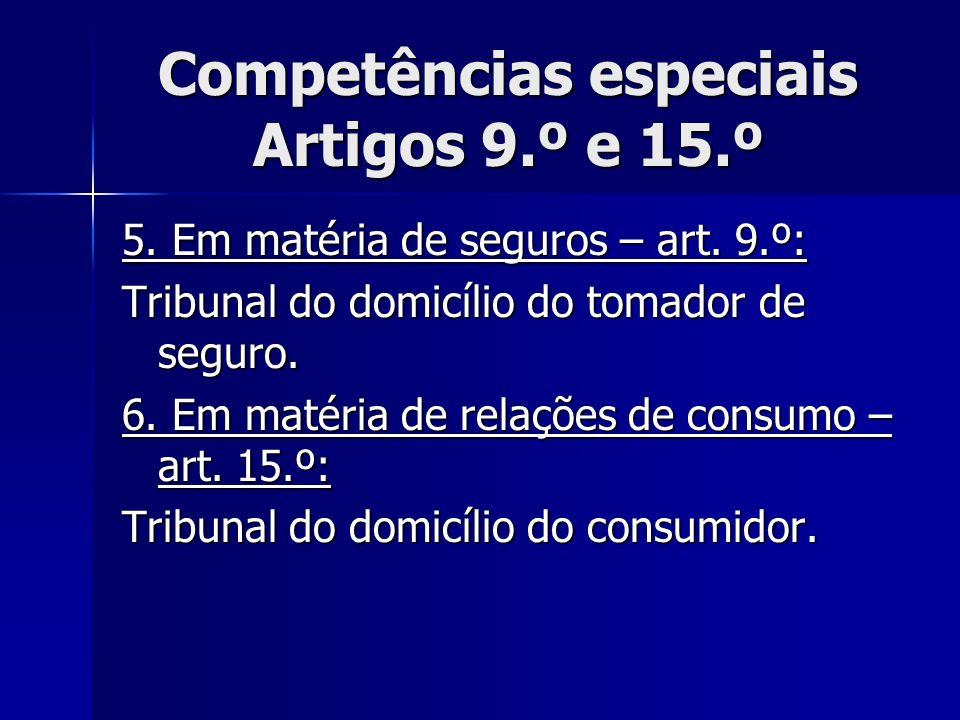 Competências especiais Artigos 9.º e 15.º
