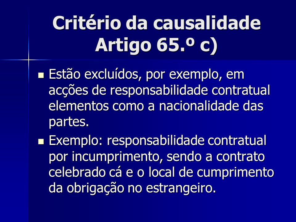 Critério da causalidade Artigo 65.º c)