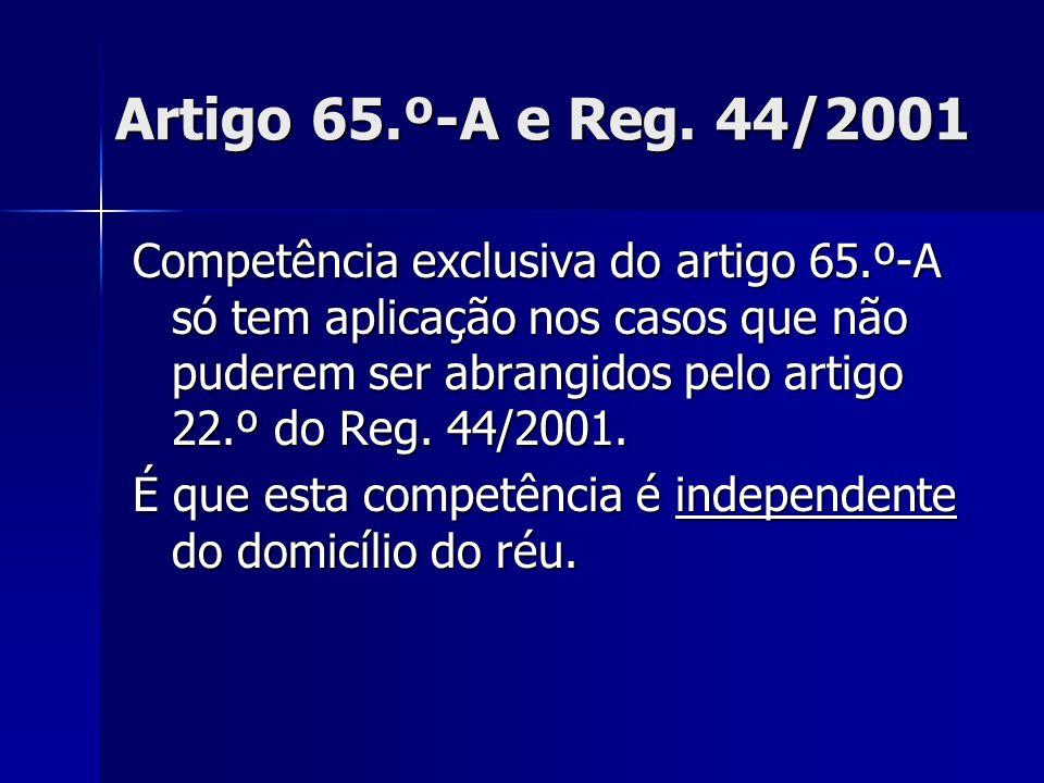 Artigo 65.º-A e Reg. 44/2001
