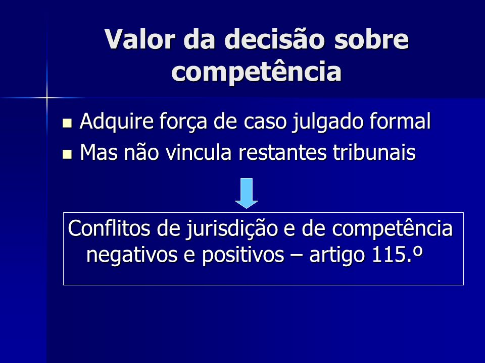 Valor da decisão sobre competência