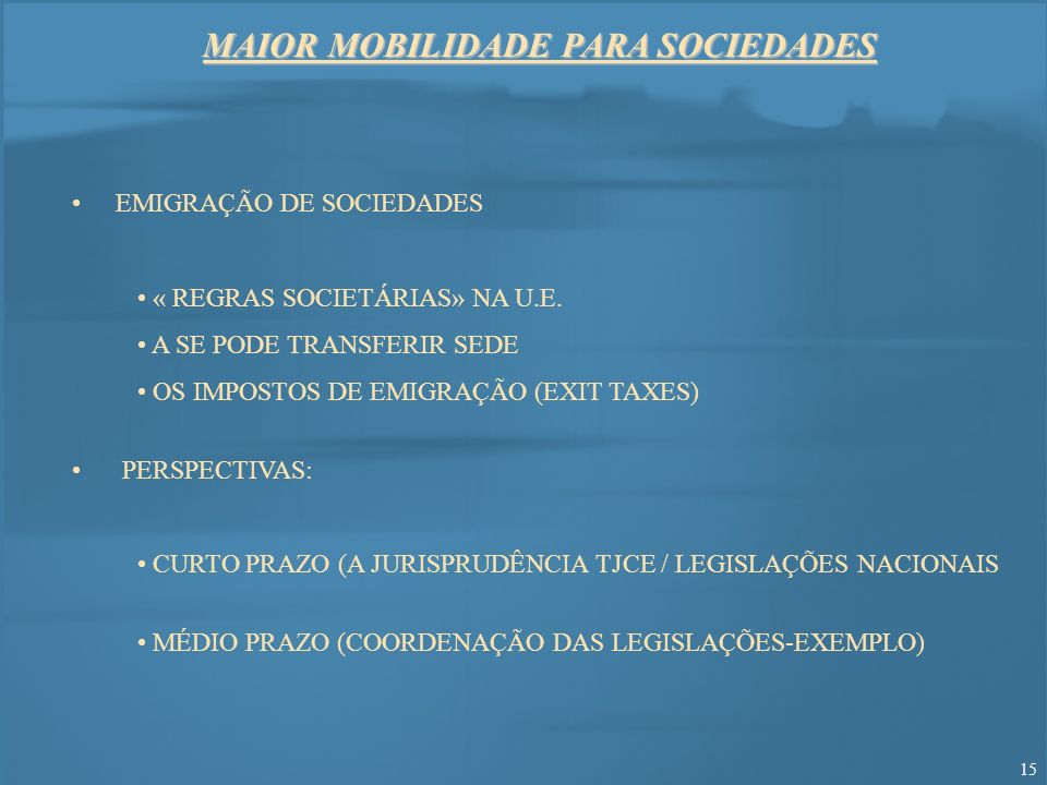 MAIOR MOBILIDADE PARA SOCIEDADES