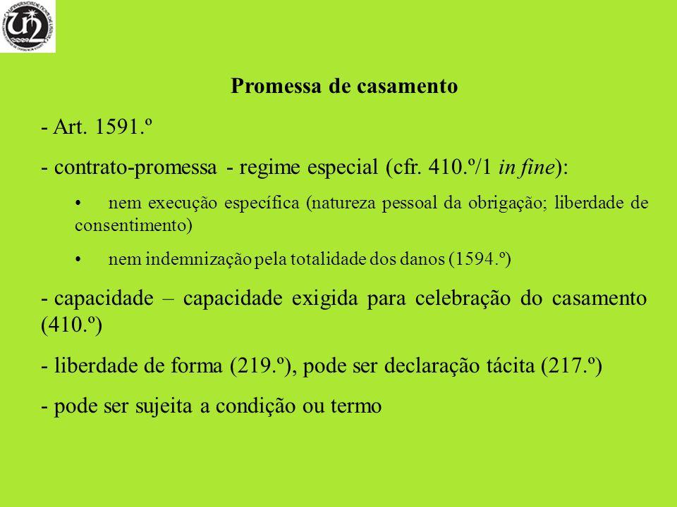 contrato-promessa - regime especial (cfr. 410.º/1 in fine):