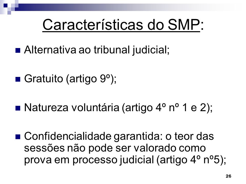 Características do SMP: