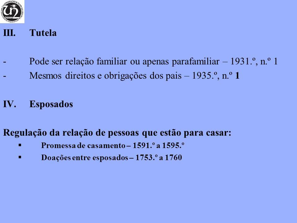 Pode ser relação familiar ou apenas parafamiliar – 1931.º, n.º 1