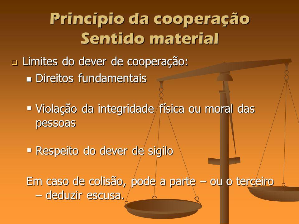 Princípio da cooperação Sentido material