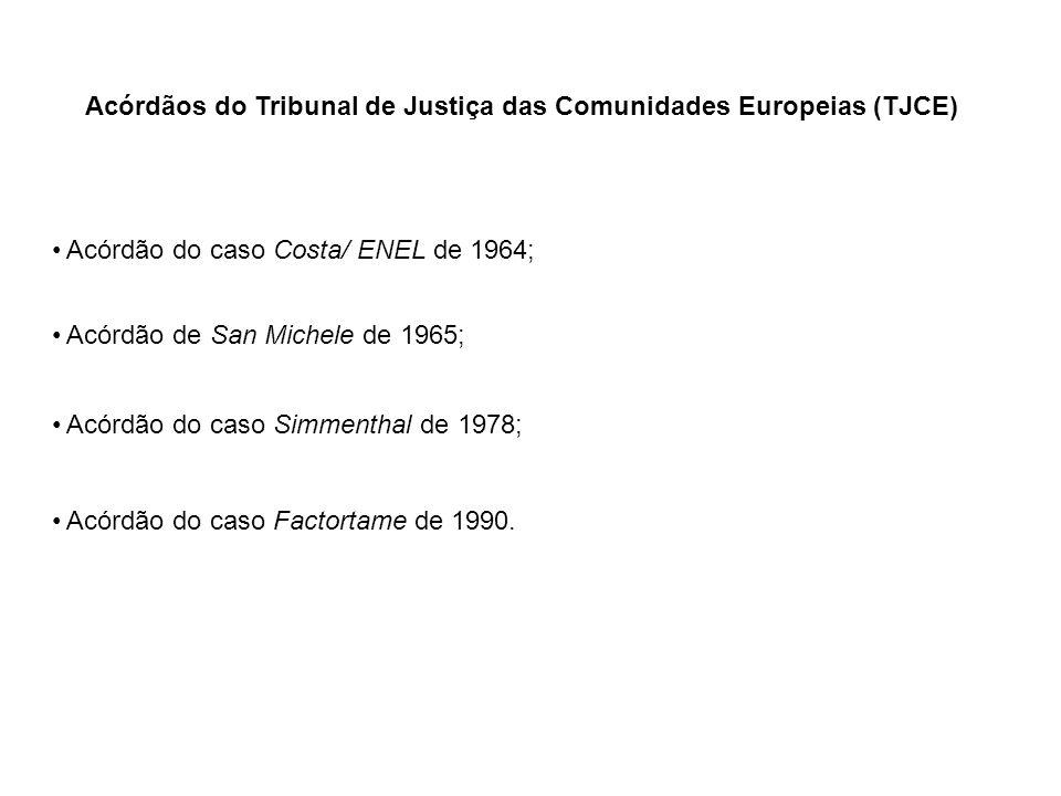 Acórdãos do Tribunal de Justiça das Comunidades Europeias (TJCE)