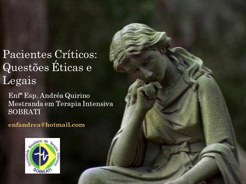 Pacientes Críticos: Questões Éticas e Legais