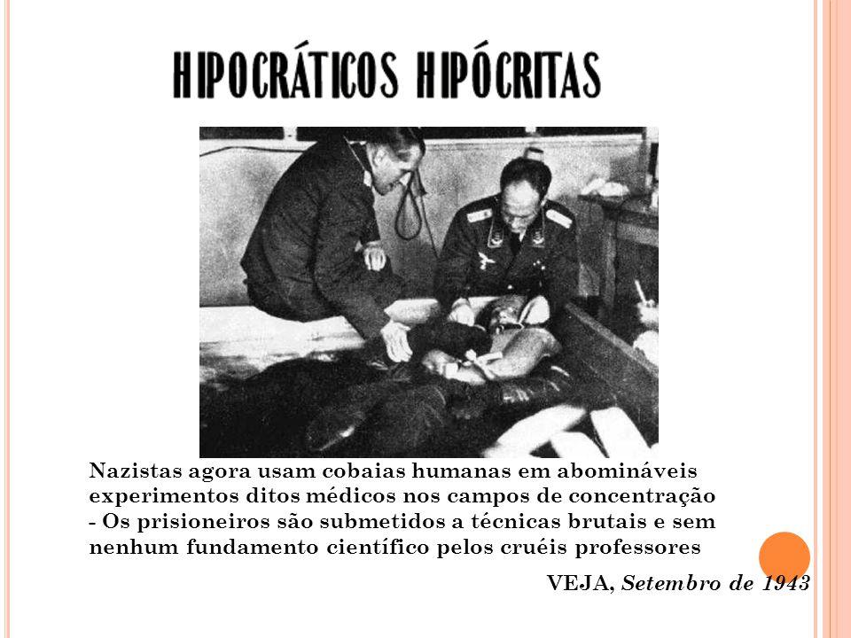 Nazistas agora usam cobaias humanas em abomináveis experimentos ditos médicos nos campos de concentração - Os prisioneiros são submetidos a técnicas brutais e sem nenhum fundamento científico pelos cruéis professores
