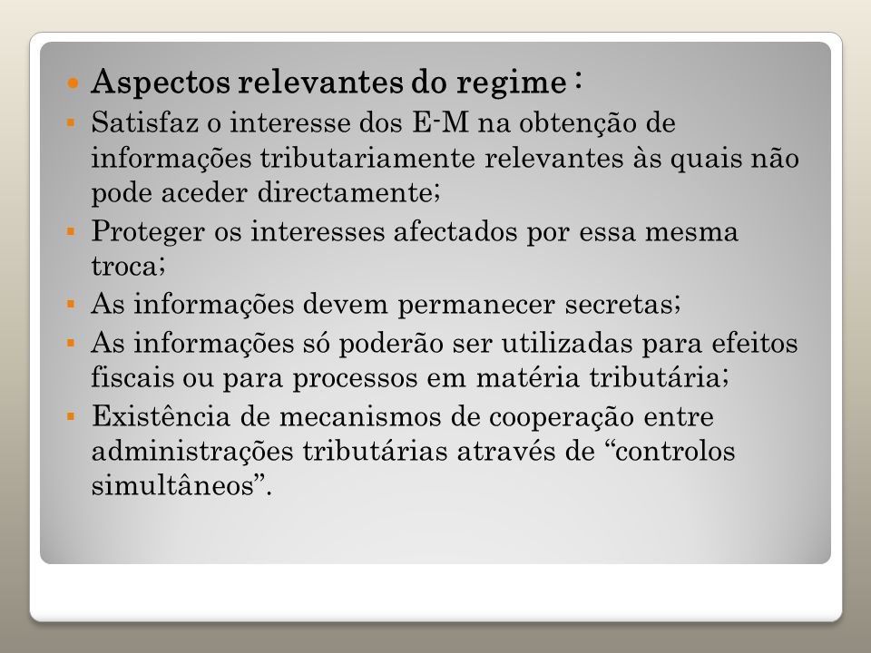 Aspectos relevantes do regime :