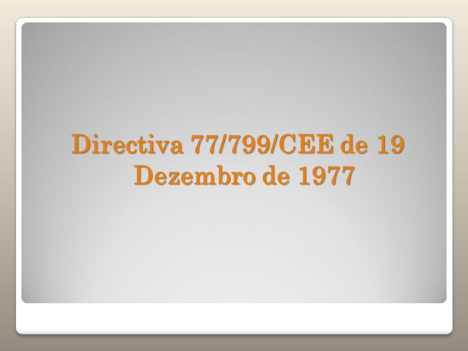 Directiva 77/799/CEE de 19 Dezembro de 1977
