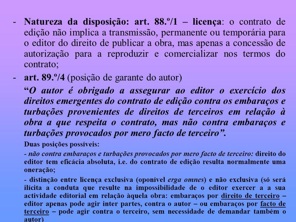 art. 89.º/4 (posição de garante do autor)