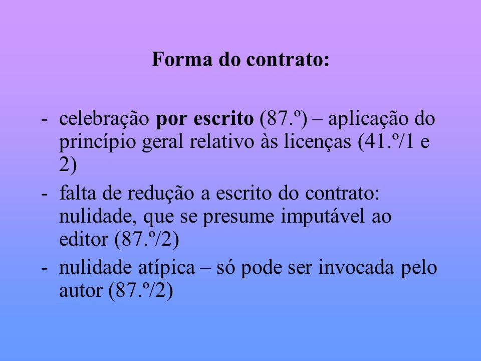 Forma do contrato: celebração por escrito (87.º) – aplicação do princípio geral relativo às licenças (41.º/1 e 2)