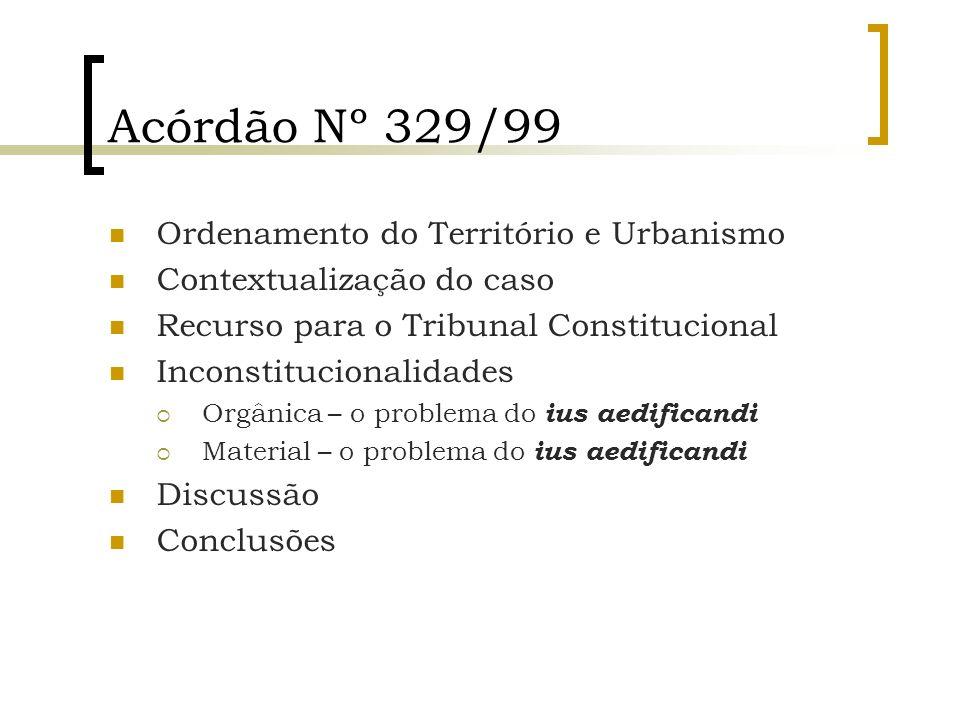 Acórdão Nº 329/99 Ordenamento do Território e Urbanismo