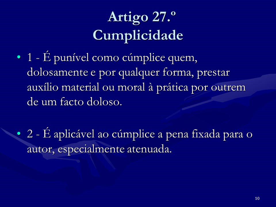 Artigo 27.º Cumplicidade