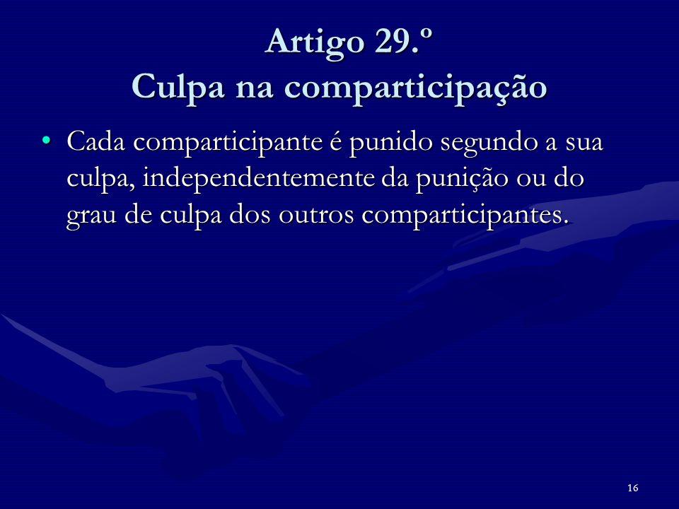 Artigo 29.º Culpa na comparticipação