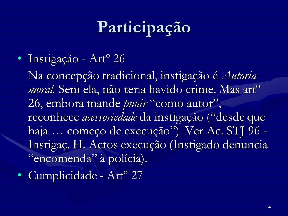 Participação Instigação - Artº 26
