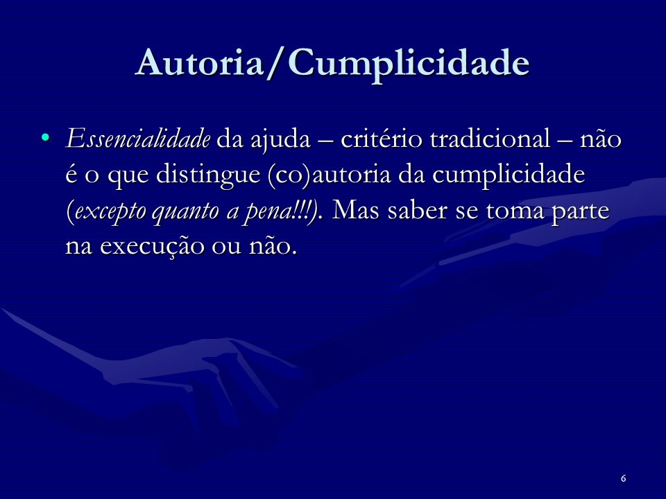 Autoria/Cumplicidade
