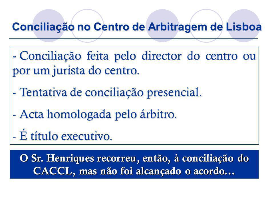 Conciliação no Centro de Arbitragem de Lisboa