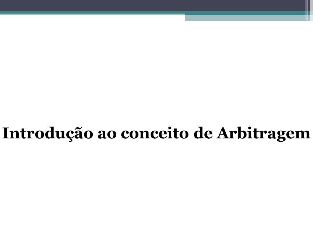 Introdução ao conceito de Arbitragem