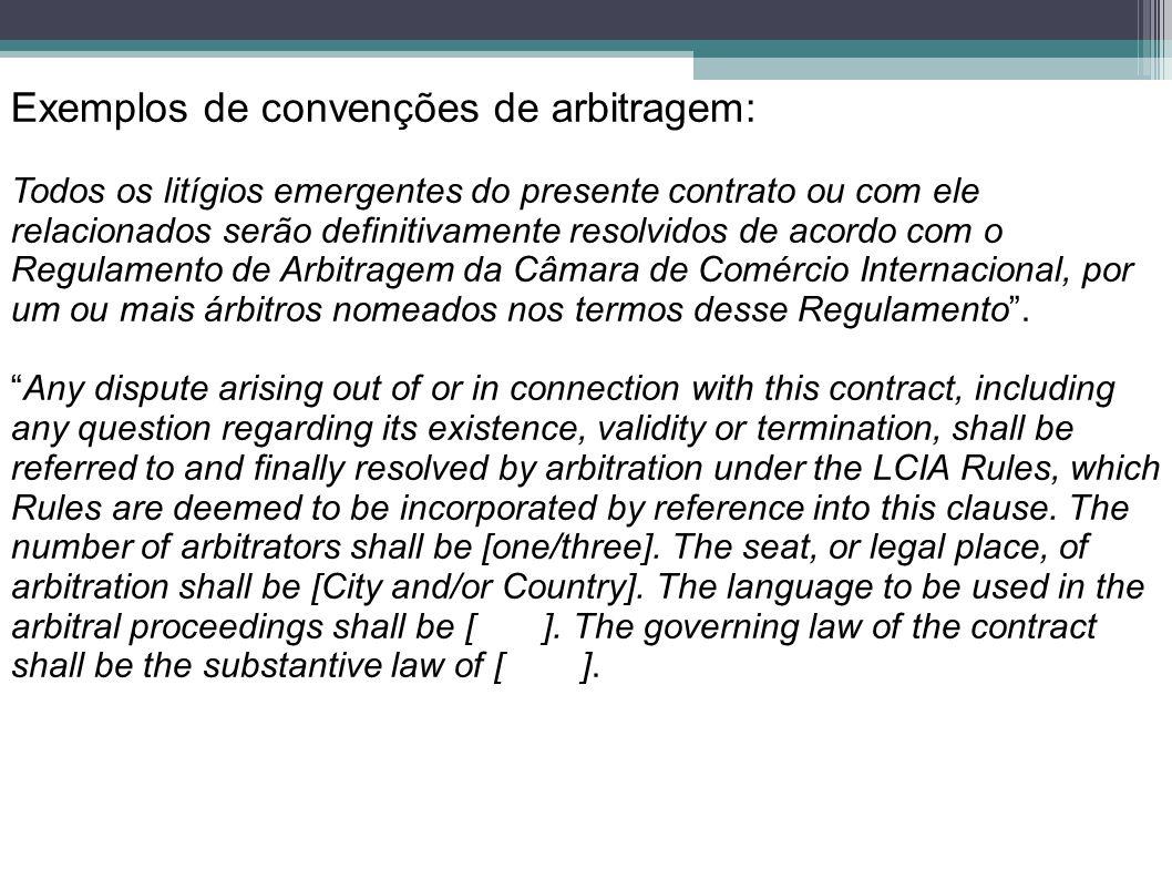 Exemplos de convenções de arbitragem: