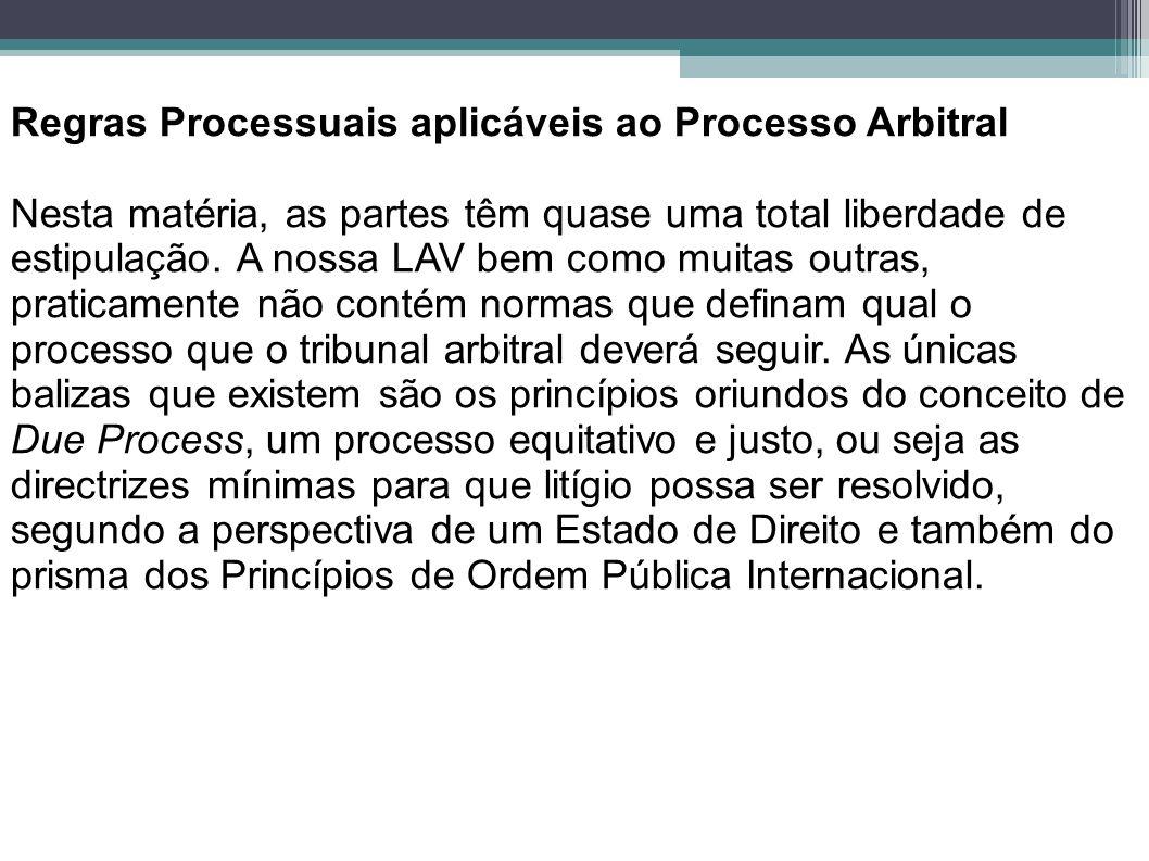 Regras Processuais aplicáveis ao Processo Arbitral