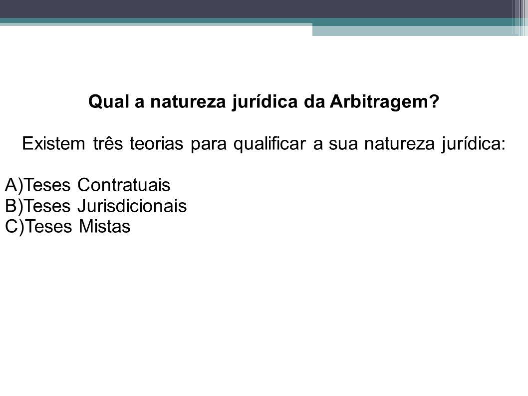Qual a natureza jurídica da Arbitragem