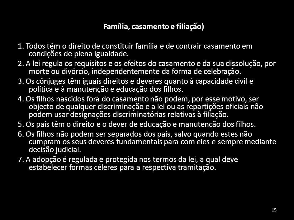 Artigo 36.º (Família, casamento e filiação)