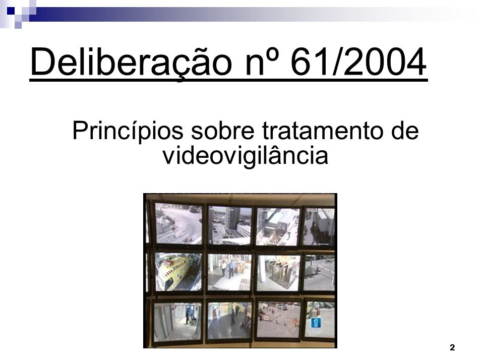 Princípios sobre tratamento de videovigilância