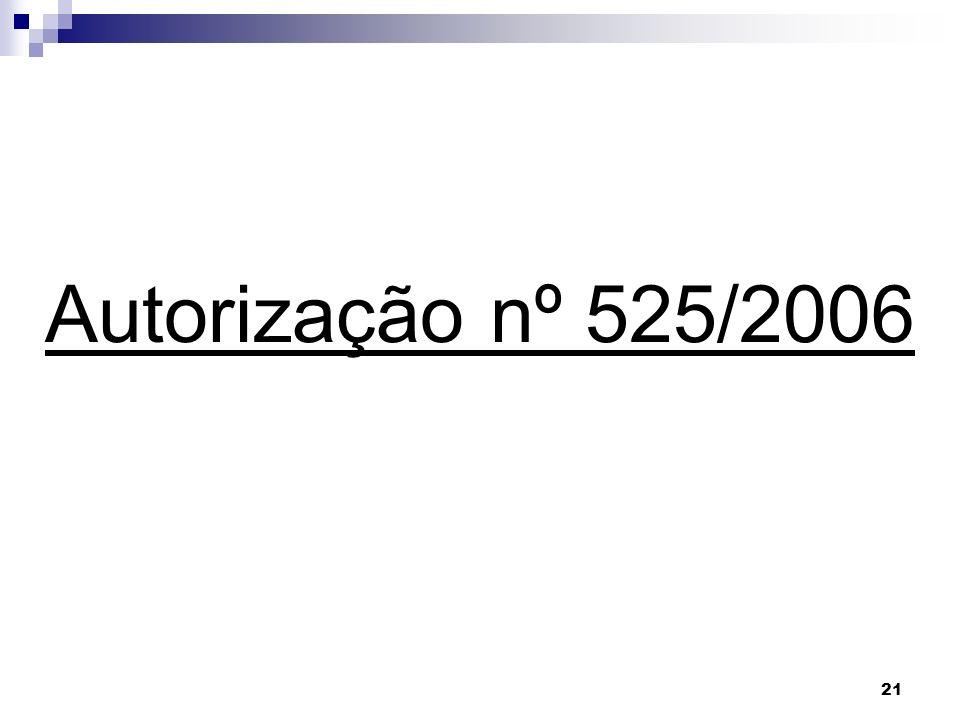 Autorização nº 525/2006