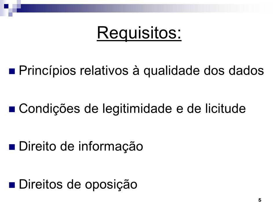 Requisitos: Princípios relativos à qualidade dos dados