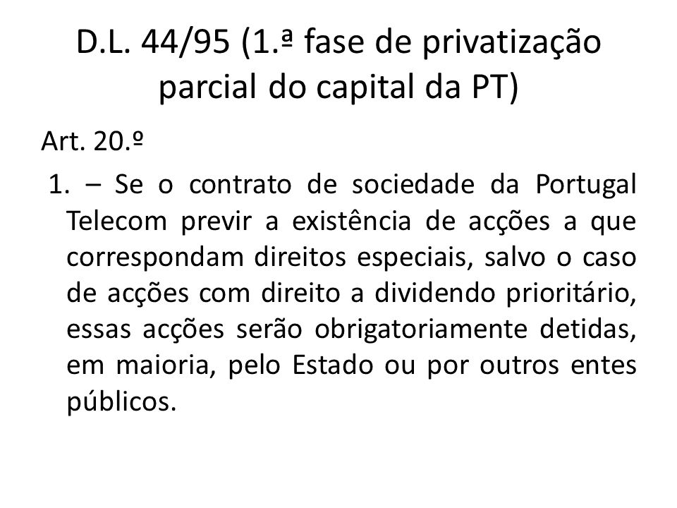 D.L. 44/95 (1.ª fase de privatização parcial do capital da PT)