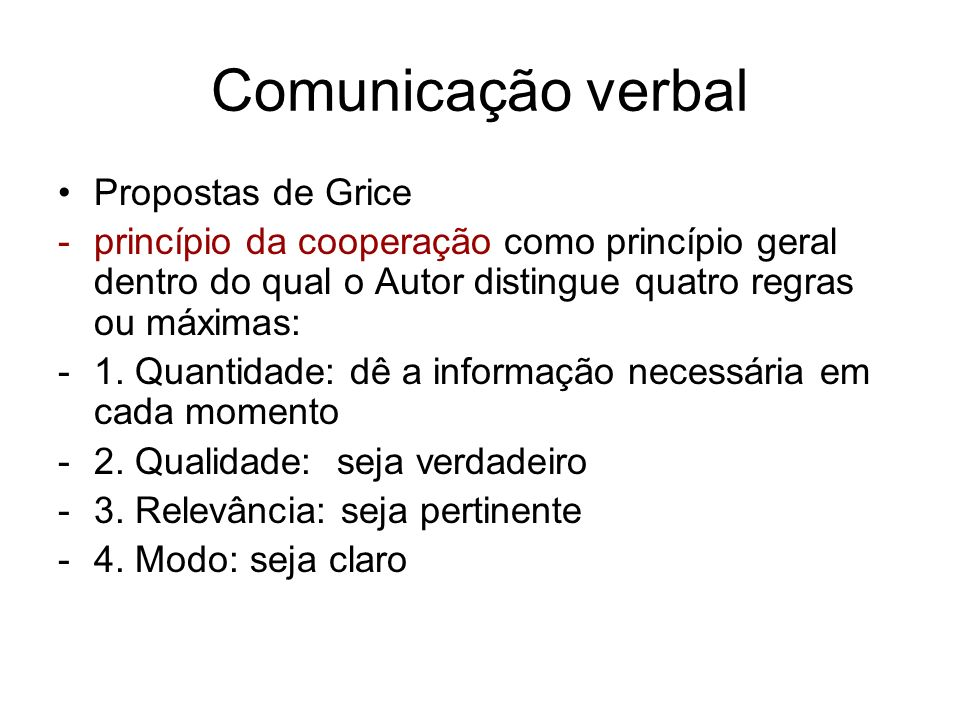 Comunicação verbal Propostas de Grice