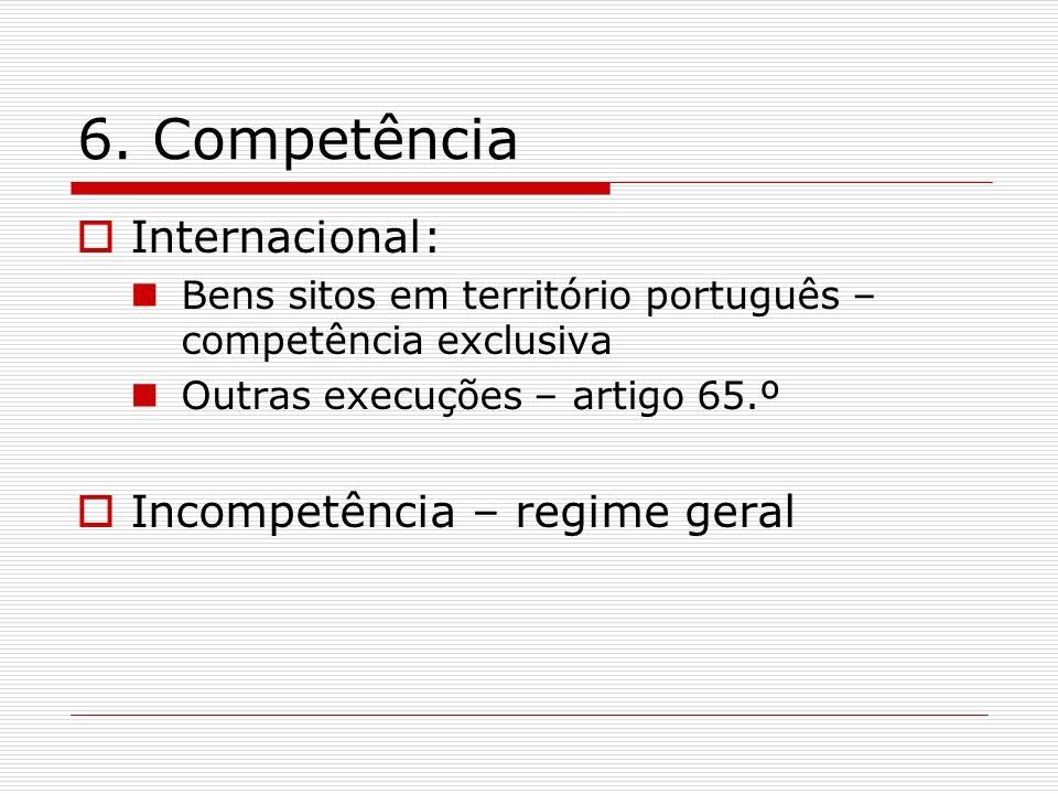 6. Competência Internacional: Incompetência – regime geral