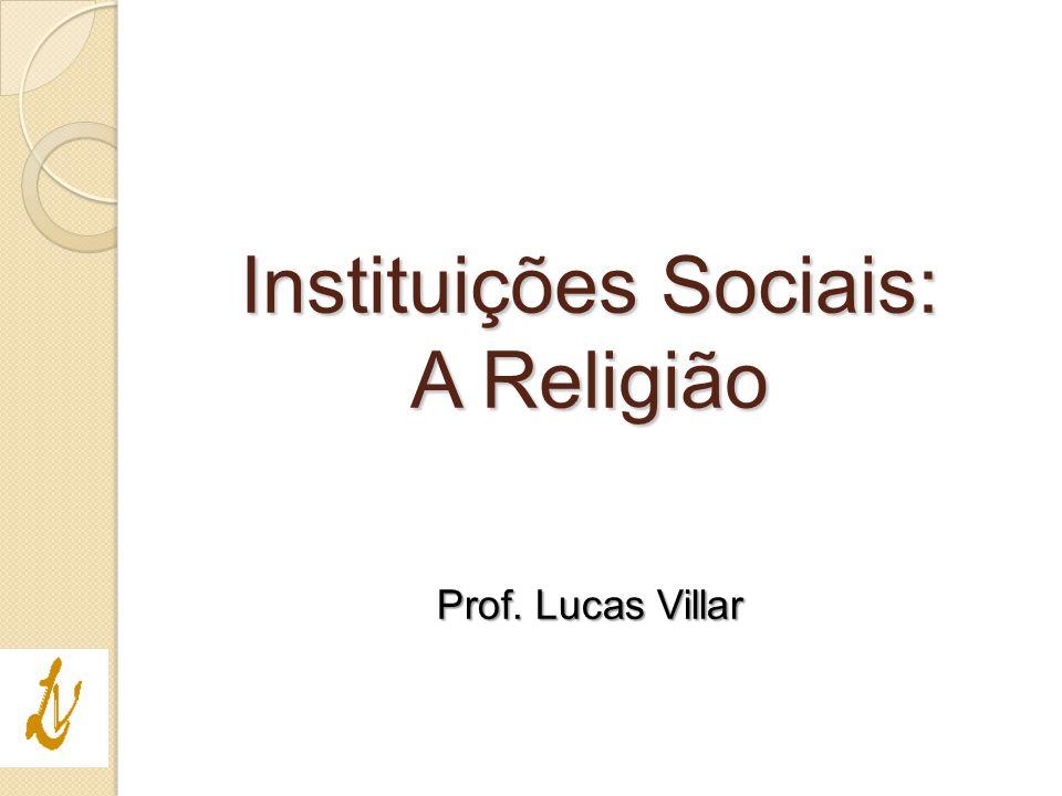 Instituições Sociais: A Religião