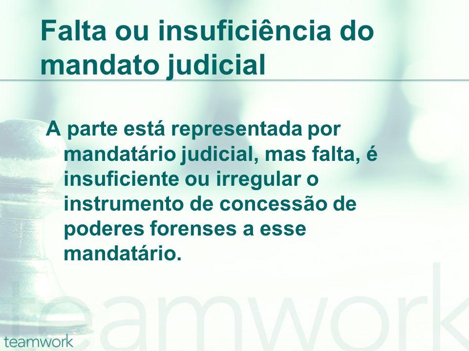 Falta ou insuficiência do mandato judicial