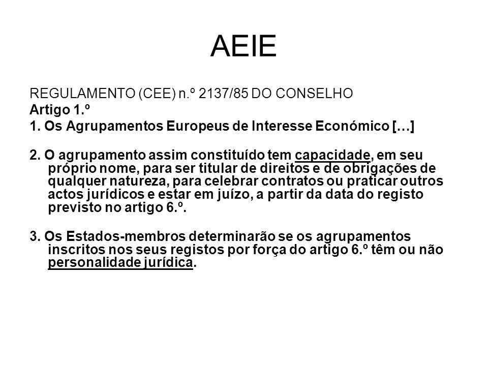 AEIE REGULAMENTO (CEE) n.º 2137/85 DO CONSELHO Artigo 1.º