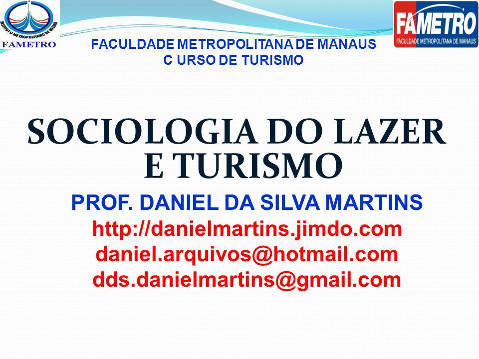 SOCIOLOGIA DO LAZER E TURISMO