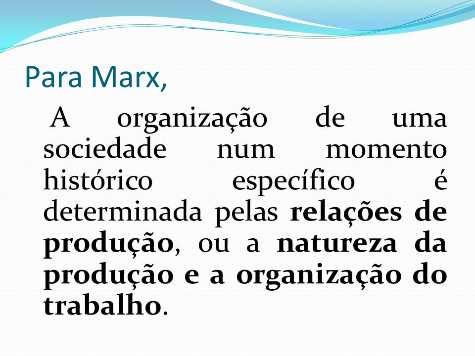 Para Marx,
