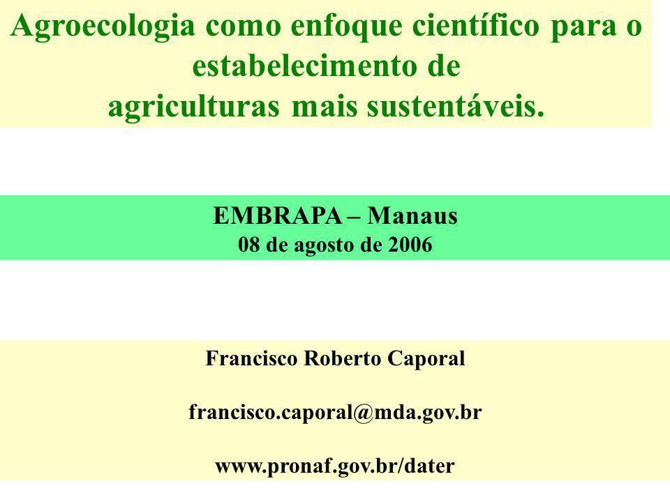 Agroecologia como enfoque científico para o estabelecimento de