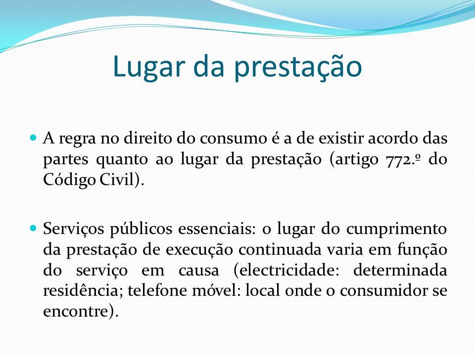Lugar da prestaçãoA regra no direito do consumo é a de existir acordo das partes quanto ao lugar da prestação (artigo 772.º do Código Civil).