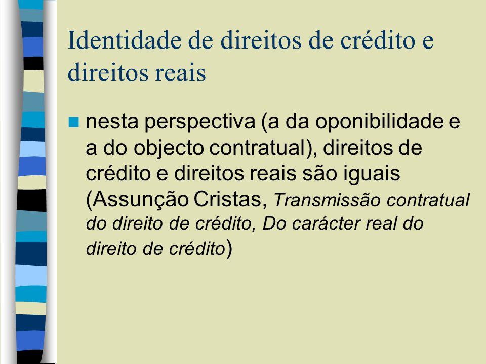 Identidade de direitos de crédito e direitos reais
