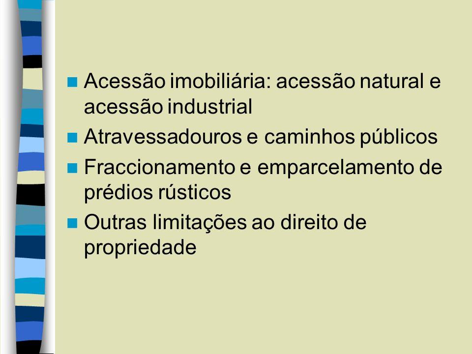 Acessão imobiliária: acessão natural e acessão industrial