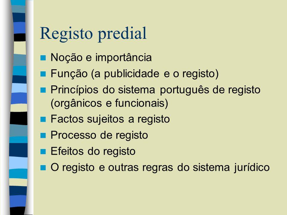 Registo predial Noção e importância Função (a publicidade e o registo)